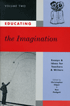 Educating the Imagination
